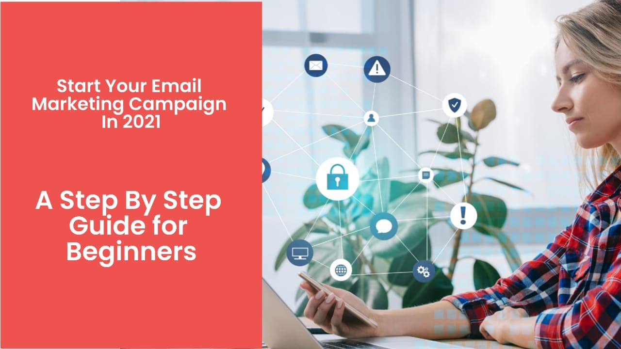 - How to Start An Email Marketing Campaign In 2021 - Himanshu Ganoliya
