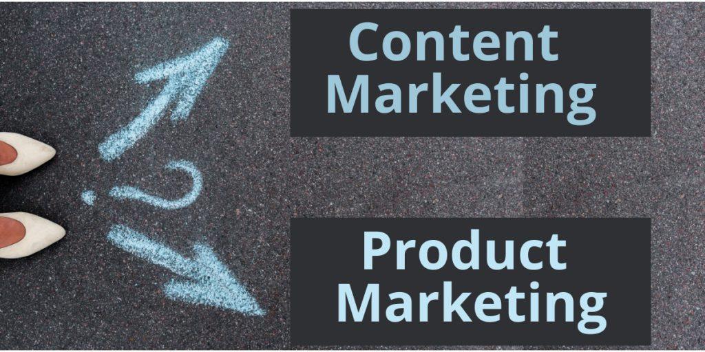 content marketing vs product marketing